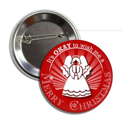 its okay to wish me a merry christmas angel dark red rays button