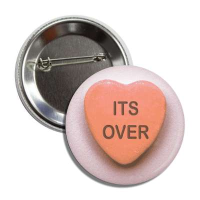 its over valentines day heart candy orange button