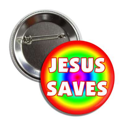 jesus saves rainbow button