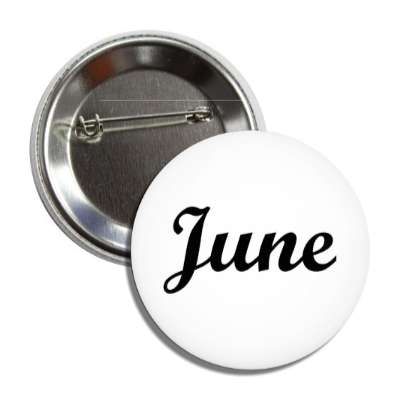 june cursive month button