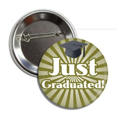 just graduated deep yellow cap button