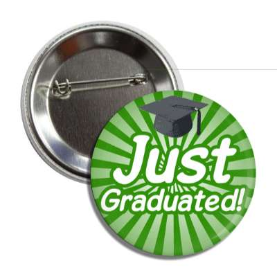 just graduated italic green rays cap button