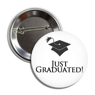 just graduated white cap button