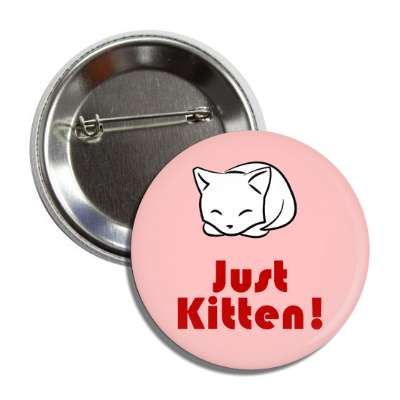 just kitten button