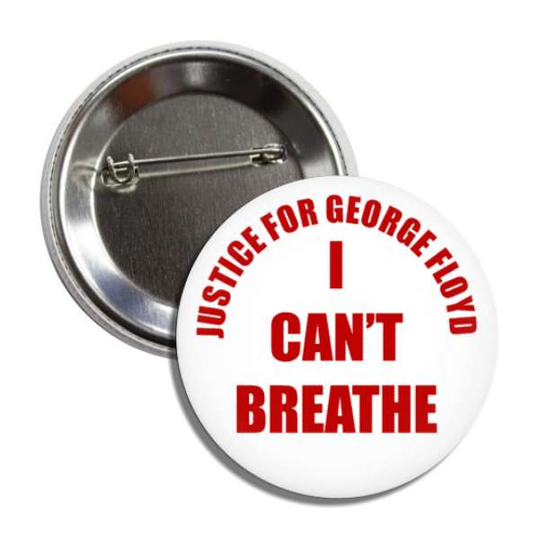 justice for george floyd i cant breathe red white button