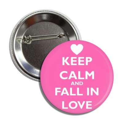keep calm and fall in love button