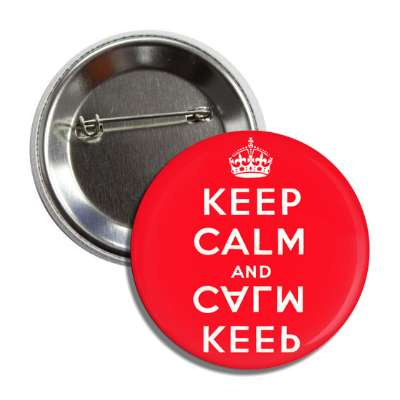 keep calm and keep calm red button