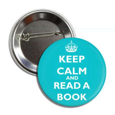 keep calm and read a book button