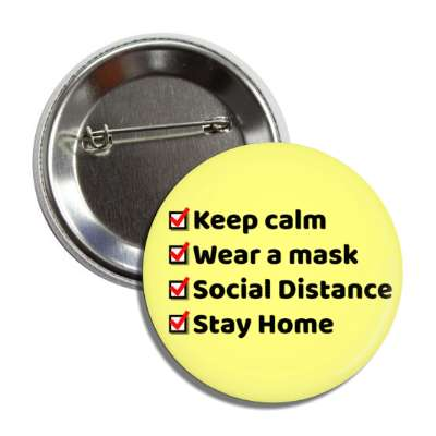 keep calm wear a mask social distance stay home light yellow checklist butt