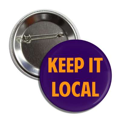 keep it local orange button