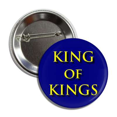 king of kings bevel blue yellow button