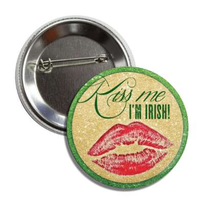 kiss me im irish lipstick sparkly button