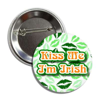 kiss me im irish white lipstick button