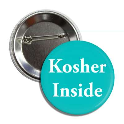 kosher inside button