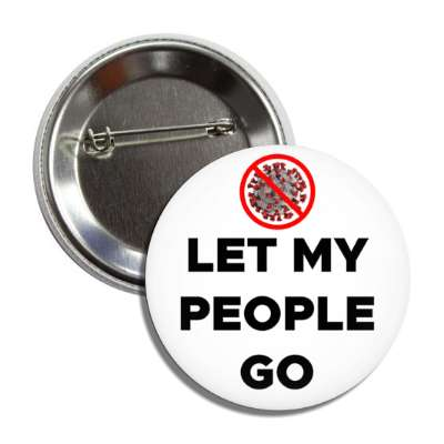 let my people go red slash coronavirus button