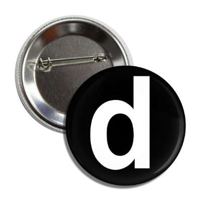 letter d lower case black white button