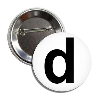letter d lower case white black button