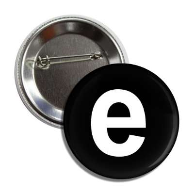 letter e lower case black white button
