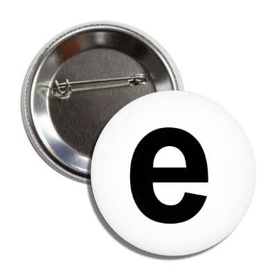 letter e lower case white black button