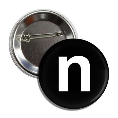 letter n lower case black white button