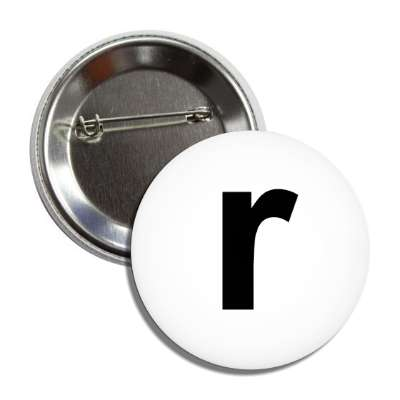 letter r lower case white black button