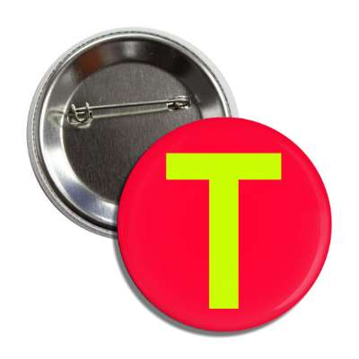 letter t capital red greenish yellow button