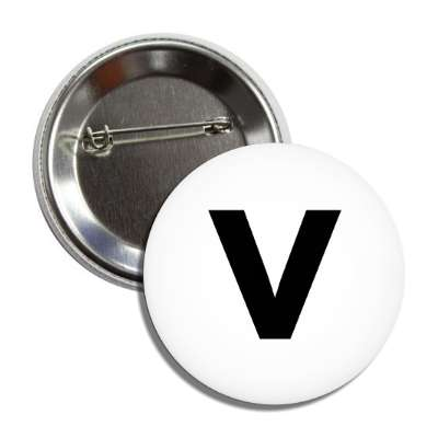letter v lower case white black button