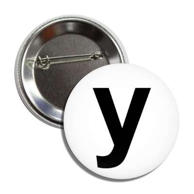 letter y lower case white black button