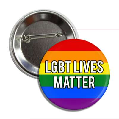 lgbt lives matter rainbow flag button