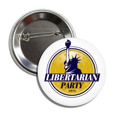 libertarian party yellow white statue liberty torch button