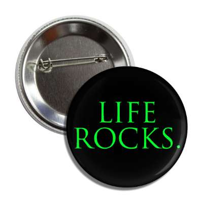 life rocks button