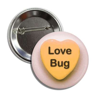 love bug valentines candy orange heart button