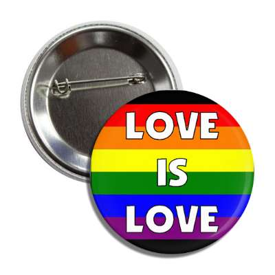 love is love rainbow flag button