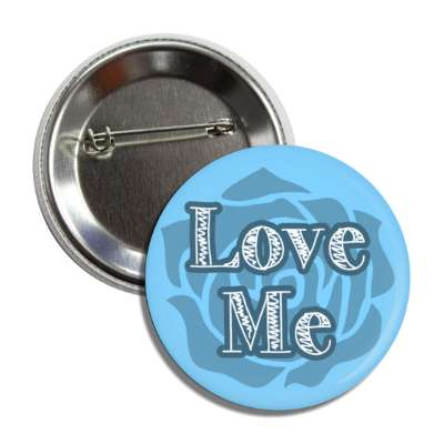 love me blue rose silhouette button
