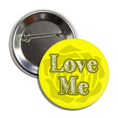 love me yellow rose silhouette button
