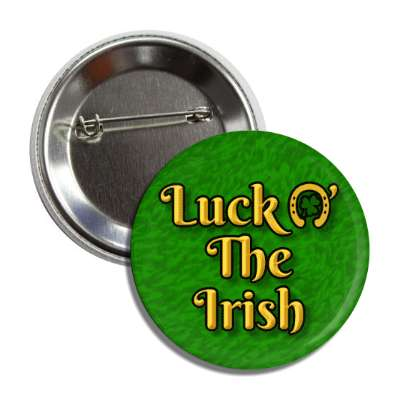 luck o the irish green gold horseshoe button