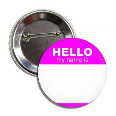 magenta hello my name is button