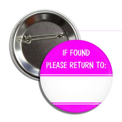 magenta if found please return to button