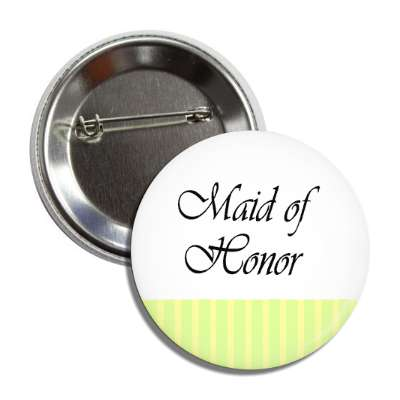maid of honor yellow white lines button