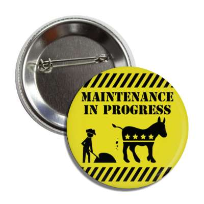 maintenance in progress republican democrat donkey button