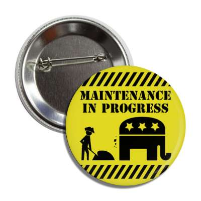 maintenance in progress republican democrat elephant button