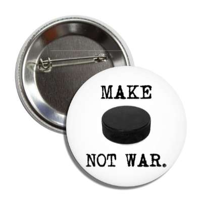 make hockey puck not war button