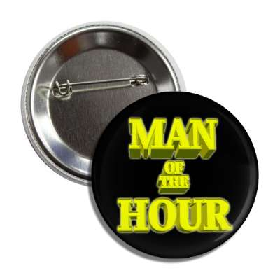 man of the hour 3d black button