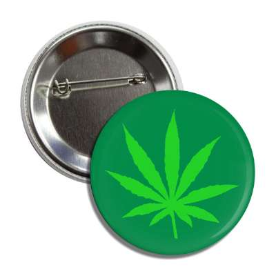 marijuana legalize green leaf button