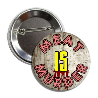 meat is murder concrete pink yellow button
