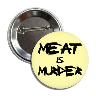 meat is murder marker cream button