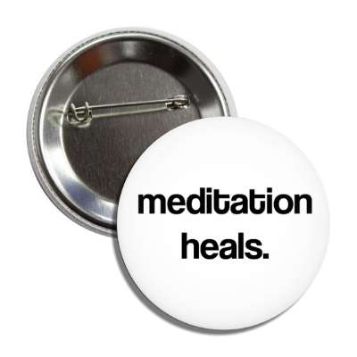 meditation heals button
