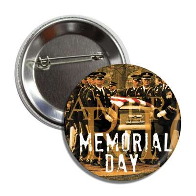 memorial day troops funeral button