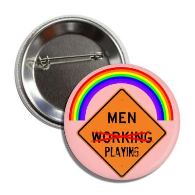 men playing roadsign rainbow cross out working button