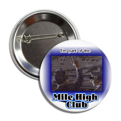 mile high club airplane airport pilot button